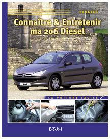Connaitre et entretenir ma 206 diesel - etai