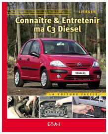 Connaitre et entretenir ma c3 diesel - etai