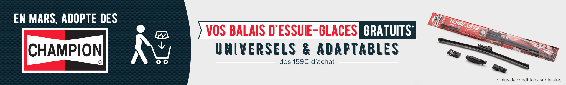 Vos balais d'essuie-glaces CHAMPION offerts dès 159€ d'achats *