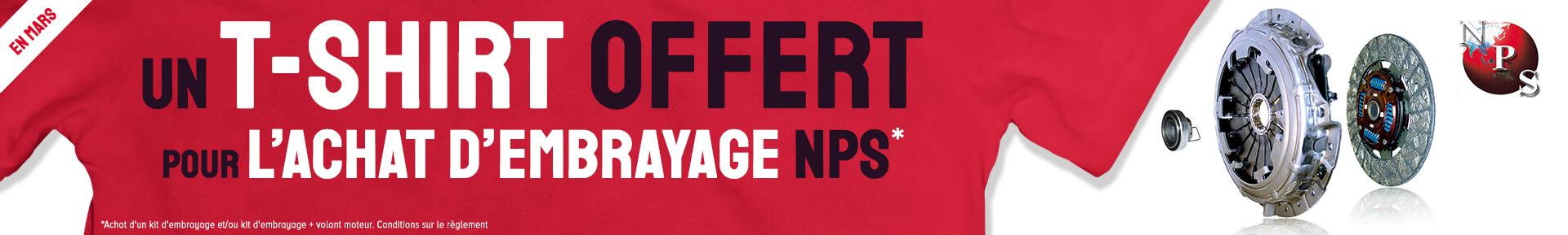 Un T-shirt offert pour l'achat d'un kit d'embrayage NPS *