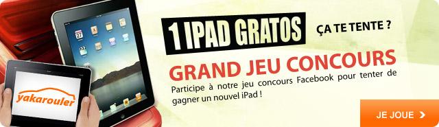 Grand jeu concours : gagne ton nouvel iPad avec Yakarouler.com. Je joue >