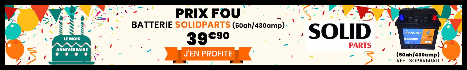 Batterie solidparts à 39€90